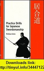 GO Downloads Practice Drills for Japanese Swordsmanship Nicklaus Suino