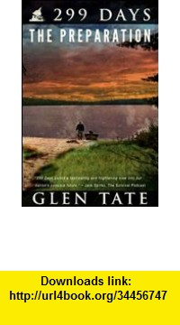 GO Downloads 299 Days: The Preparation Glen Tate